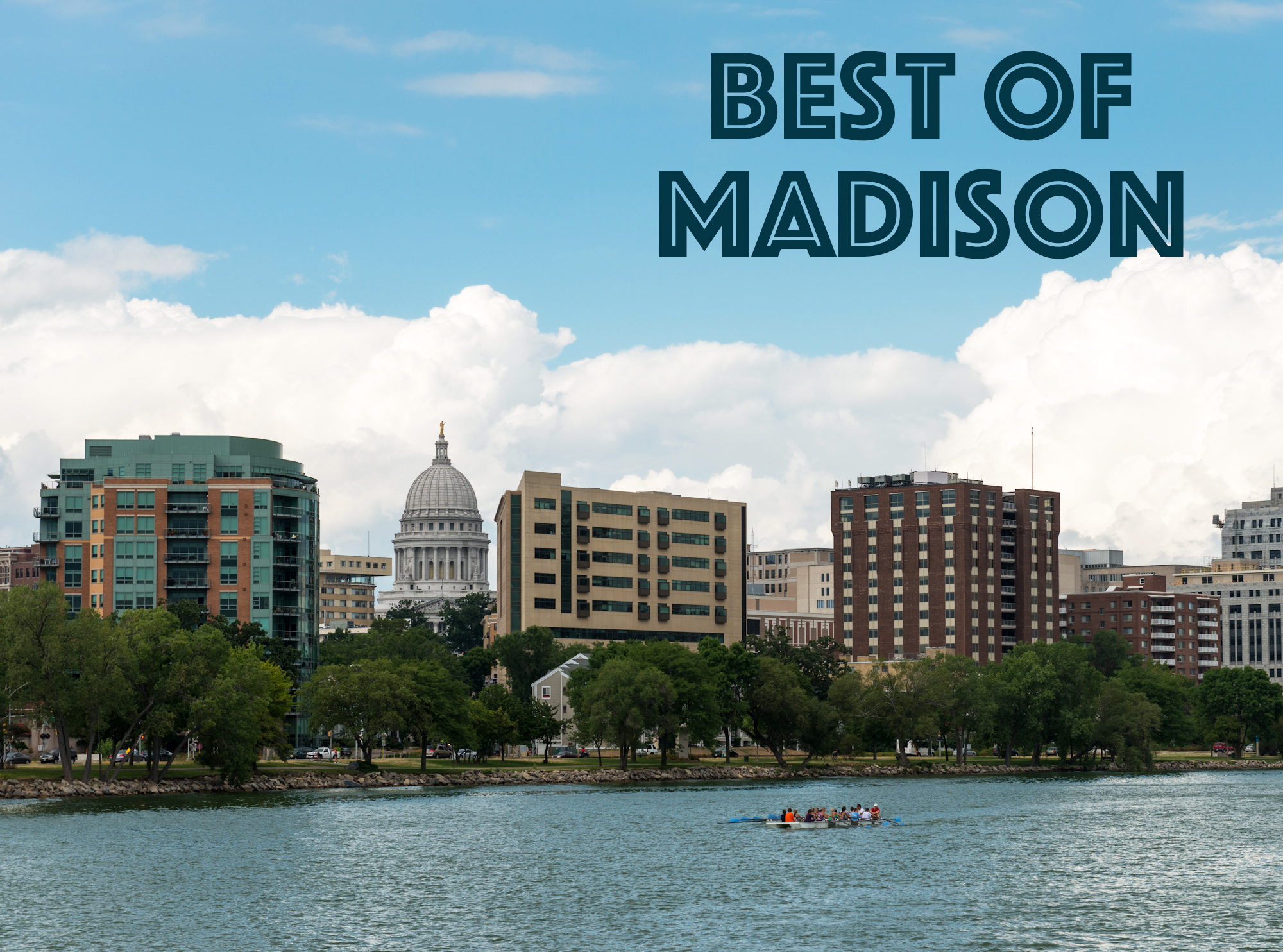 Celebrating the Best of Madison, WI 2016